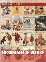 Magda Trott - Gesammelte Werke
