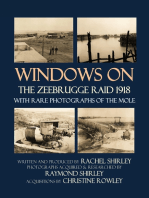 Windows on the Zeebrugge Raid 1918: With Rare Photographs of the Mole