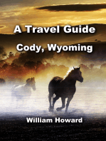 A Travel Guide to Cody, Wyoming