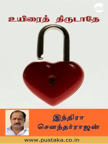Uyiraith Thirudathey