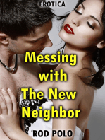 Messing With the New Neighbor (Erotica)