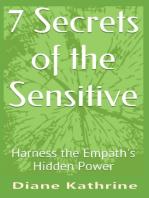 7 Secrets of the Sensitive