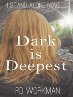 Dark is Deepest