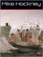 How to Create the Universe