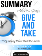 Adam M. Grant's Give and Take Why Helping Others Drives Our Success Summary