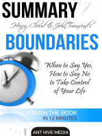 Henry Cloud & John Townsend's Boundaries When to Say Yes, How to Say No to Take Control of Your Life Summary