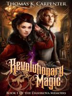Revolutionary Magic (Book One of the Dashkova Memoirs)