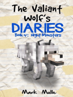 The Valiant Wolf Diaries, Book 4