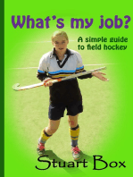 What's My Job? A Simple Guide to Field Hockey