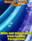 Wills and Inheritance from Islamic Perspective