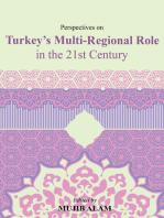 Perspectives on Turkey's Multi-Regional Role in the 21st Century
