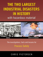 The Two Largest Industrial Disasters in History with Hazardous Material
