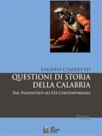Questioni di Storia della Calabria. Dal Paleolitico all'età Contemporanea