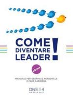 Come diventare Leader!