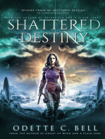 Shattered Destiny Episode Three