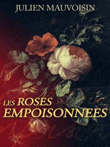 Les Roses Empoisonnées