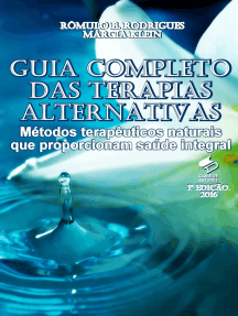 Guia Completo das Terapias Alternativas: Métodos terapêuticos naturais que proporcionam saúde integral
