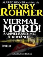 Viermal Mord! Thriller