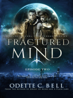 Fractured Mind Episode Two