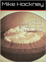 World, Overworld, Underworld, Dreamworld