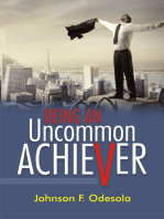 Being An Uncommon Achiever
