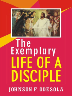 The Exemplary Life Of A Disciple
