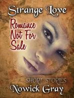 Strange Love / Romance Not For Sale