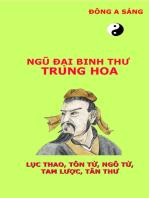 Ngũ đại binh thư Trung Hoa (Lục thao,Tôn Tử, Ngô Tử, Tam lược, Tân thư)
