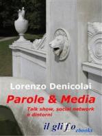 Parole & Media