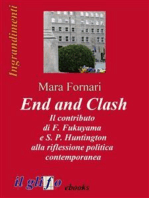 End and Clash - Il contributo di F. Fukuyama e S. P. Huntington alla riflessione politica contemporanea