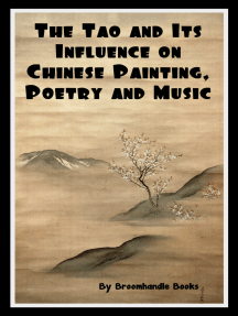 The Tao and Its Influence on Chinese Painting, Poetry and Music
