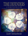 Time Defenders Compendium: A Collection of Extraordinary Actions & Adventures Free download PDF and Read online