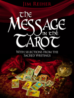 The Message in the Tarot with Selections from the Sacred Writings