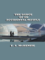 The Dance of An Accidental Mayfly