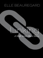 Linking (A Shift Series Short Story)