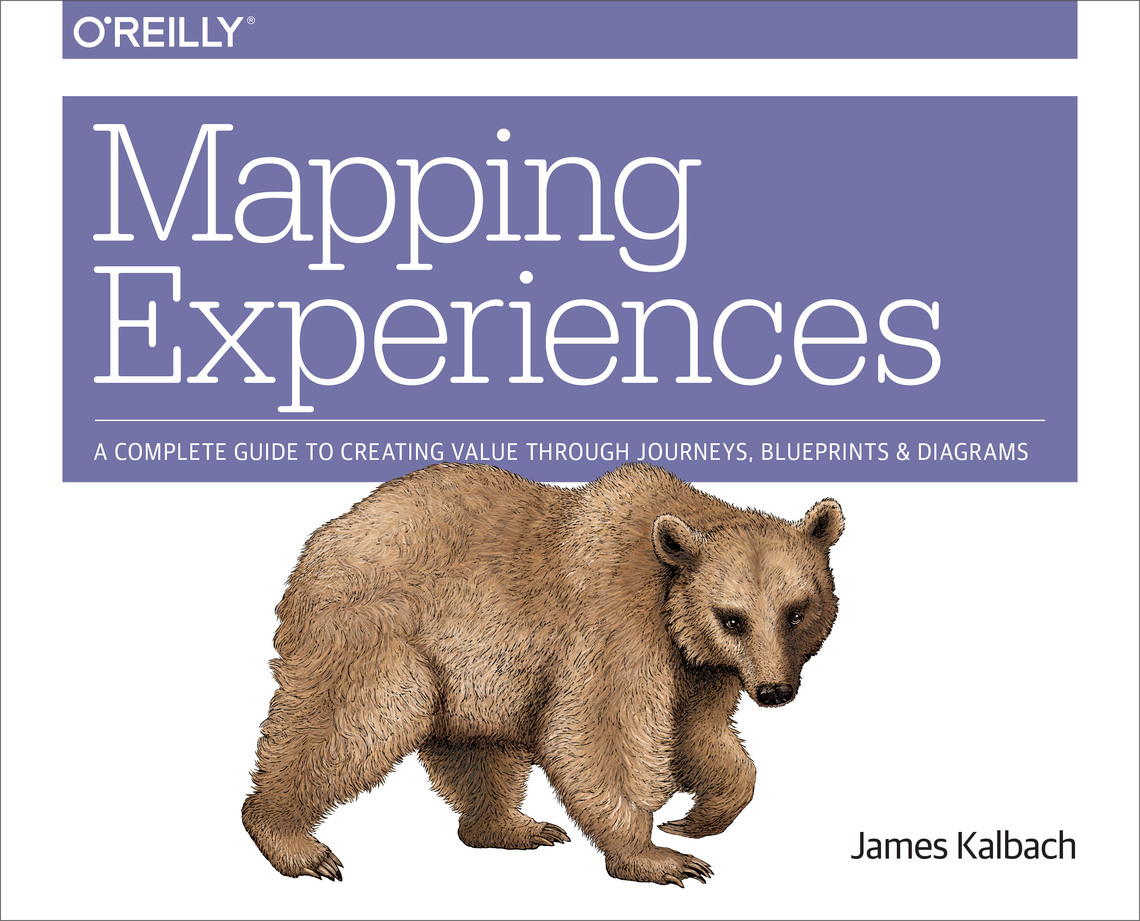 Mapping Experiences By Jim Kalbach - Book
