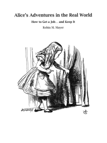 Alice's Adventures in the Real World: How to Get a Job... and Keep It