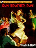Run, Brother, Run!