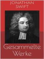 Gesammelte Werke (Vollständige und illustrierte Ausgaben
