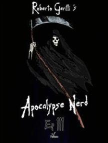 Apocalypse Nerd - Ep3 di 4