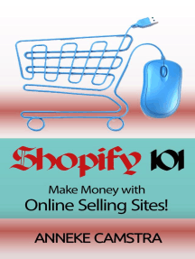 Shopify 101: Make Money With Online Selling Sites!