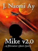 Mike v2.0 (A Firesetter Prequel Short Story)