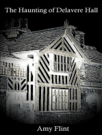 The Haunting of Delavere Hall