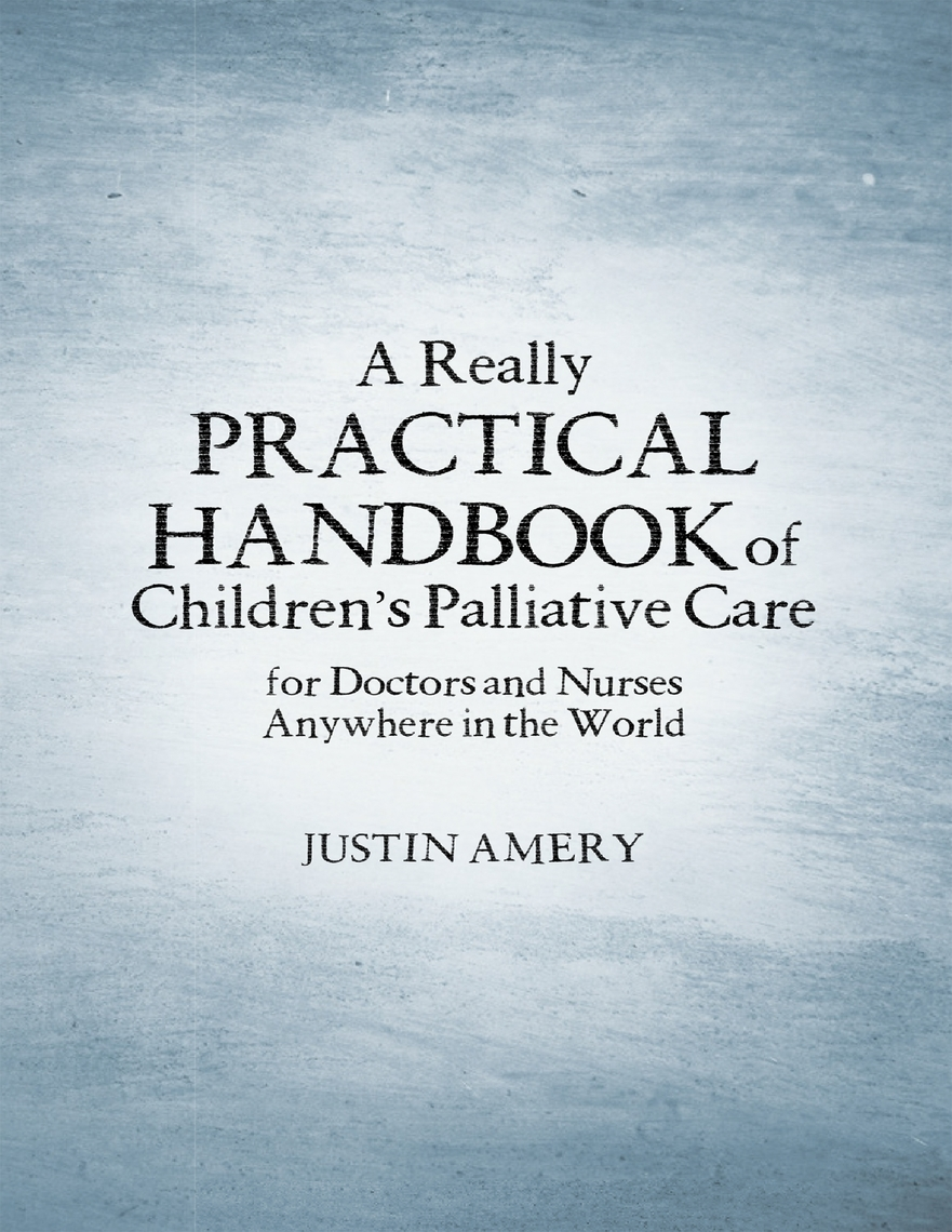 palliative care for infants children and adolescents a practical handbook