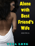 Alone With Best Friend's Wife (Erotica)