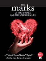 The Marks of The Broken And The Unbroken Life