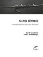 Hacer la diferencia: Abordaje sociocrítico de prácticas discursivas