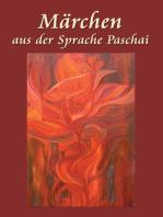 Märchen aus der Sprache Paschai