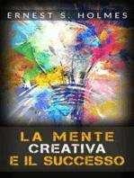 La Mente Creativa e il Successo (Tradotto)