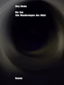 Die See: Die Wanderungen des Odin